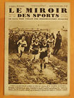 Le Miroir des Sports N° 526 du 18/2/1930-Cross à Nancy.Ladiré gagnera facilement