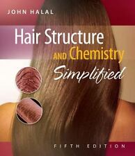 Hair Structure and Chemistry Simplified by John Halal (2008, Paperback)