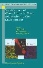 Significance of Glutathione to Plant Adaptation to the Environment 2 (2010,...