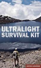 ULTRALIGHT SURVIVAL KIT - LICHTER, JUSTIN - NEW PAPERBACK BOOK