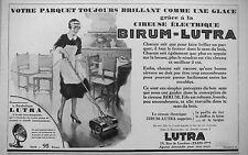 PUBLICITÉ 1927 AVEC LA CIREUSE BIRUM LUTRA VOTRE PARQUET BRILLANT - ADVERTISING