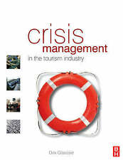 Crisis Management in the Tourism Industry, Second Edition-ExLibrary