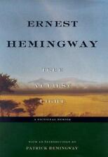 True at First Light : A Fictional Memoir by Ernest Hemingway (1999, Hardcover)