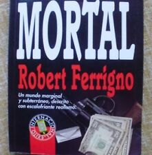 Atracción mortal/ Robert Ferrigno/ Ediciones B/ Grupo Z/ 1991/ 1ª edición