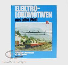 Ken Harris - Elektrolokomotiven aus alles Welt Motorbuch Verlag 1. Auflage 1983