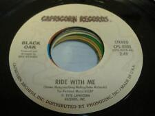 Rock 45 BLACK OAK Ride With Me on Capricorn