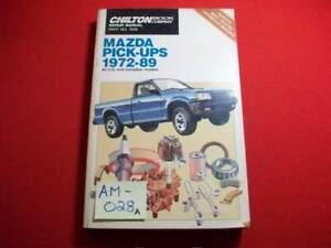 1972-89 MAZDA PICK-UPS- B1600,B1800,B2000,B2200,ROTARY - REPAIR & TUNE-UP MANUAL