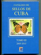 2016.CATALOGO SELLOS DE CUBA.NUEVO.TOMO III.2005/2015.PVP 80 €