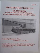 Panzer Tracts # 7-3 - Panzerjaeger (7.5 cm Pak 40/4 to 8.8 cm Waffentraeger)