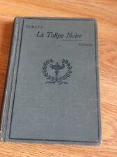 LA TULIPE NOIRE - Alexandre Dumas - 1910 - 3rd Edition - in French