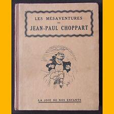 LES MÉSAVENTURES DE JEAN-PAUL CHOPPART Louis Desnoyers Jean Hée 1926