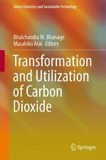 Transformation and Utilization of Carbon Dioxide (2014, Hardcover)