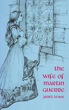 THE WIFE OF MARTIN GUERRE JANET LEWIS