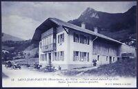 HAUTE-SAVOIE ST-JEAN-D'AULPS CHALET CURE 1912 CARTE POSTALE ANCIENNE PHOTO CPA