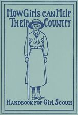 How Girls Can Help Their Country: Handbook for Girl Scouts by W. J. Hoxie