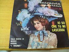 """MIRANDA MARTINO IO SO CHE TU MI LASCERAI  7""""  DALLA RIVISTA  """"I TRIONFI"""""""