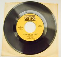 The Enchanters I Paid for the Party/I want to be Loved Vtg LOMA 45 Doo Wop