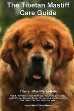 The Tibetan Mastiff Care Guide. Tibetan Mastiff as Pets Facts & Information: .