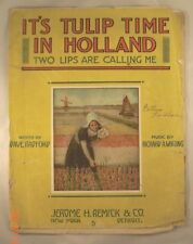 It's Tulip Time in Holland - Dave Radford & Richard A. Whiting - 1915