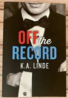 Off the Record-Record Series Book One by K.A. Linde Author Signed Paperback.