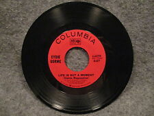 "45 RPM 7"" Record Eydie Gorme What Makes Me Love Him Life Is But A Moment 4-44299"