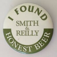 Smith & Reilly Honest Beer Man Cave Button Badge Pin Vintage Authentic (N13)