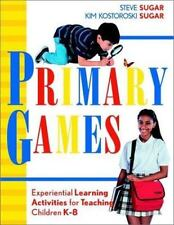 Primary Games: Experiential Learning Activities for Teaching Children-ExLibrary