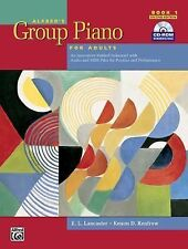 Alfred's Group Piano for Adults Student Book 1 (Second Edition): An Innovative..