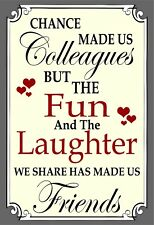Chance Made Us Colleagues Hanging Heart Plaque Friendship Sign fun friend work