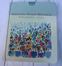Managing Human Resources by Scott A. Snell and George Bohlander 2003 Hardcover