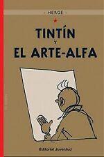 Tintín y el arte-alfa. NUEVO. Nacional URGENTE/Internac. económico. COMIC Y JUEG