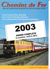 AFAC - Année 2003 (Complet) Revues de l'association des amis des Chemins de Fer