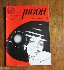 Science fiction Revue ARGON N° 4 juil 1975 Guillot Bonnefoy Vilà Sarrut...