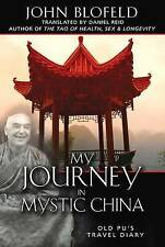 My Journey in Mystic China: Old Pu's Travel Diary by John Blofeld (Hardback, 2008)