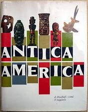 Hans-Dietrich Disselhoff e Sigvald Linné, Antica America, Ed. il Saggiatore, ...