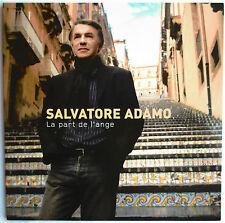 "SALVATORE ADAMO - CD PROMO 14 TITRES ""LA PART DE L'ANGE"" - ""CARDSLEEVE"""