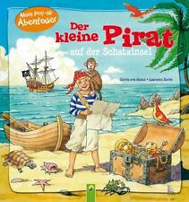 Der kleine Pirat auf der Schatzinsel von Carola Kessel (2012, Gebunden)
