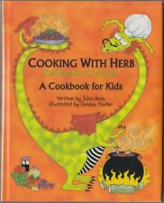 Cooking with Herb, the Vegetarian Dragon : A Cookbook for Kids (1999) HC/DJ 1ST