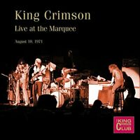 King Crimson - Live At The Marquee, London, August 10th, 1971 [CD]