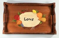 "Vintage Wooden Handmade Hand Painted Serving Tray ""Love"" Folk Art Signed '80"