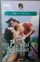 La pietra magica - Karyn Monk - Arnoldo Mondadori Editore,1999 - R