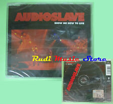 CD singolo Audioslave Show Me How To Live 2003 EPIC SIGILLATO no lp vhs mc(S18)