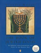 The Book of Jewish Food: An Odyssey from Samarkand and Vilna to the Present Day by Claudia Roden (Paperback, 1999)