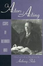 The Scarecrow Filmmakers: On Actors and Acting : Essays by Alexander Knox 63...