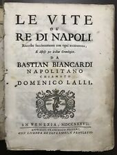 Vita dei Re di Napoli Nicolò Sebastiano Biancardi 1737 Venezia Francesco Pitteri