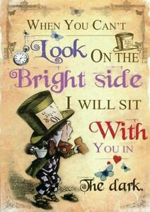 Inspirational Art Print Alice in Wonderland Quotes A4 Card Picture Poster gift