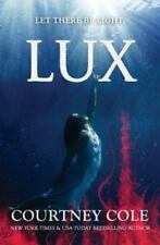 The Nocte Trilogy: Lux by Courtney Cole (2015, Paperback)