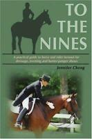 To the Nines: A Practical Guide to Horse and Rider New Book