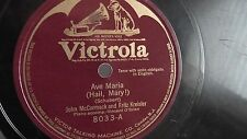 John McCormack - 78rpm single 12-inch –Victor #8033 Ave Maria