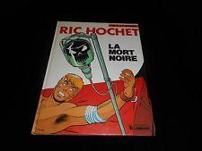 Tibet / A P Duchâteau : Ric Hochet 35 : La mort noire EO Lombard 1982